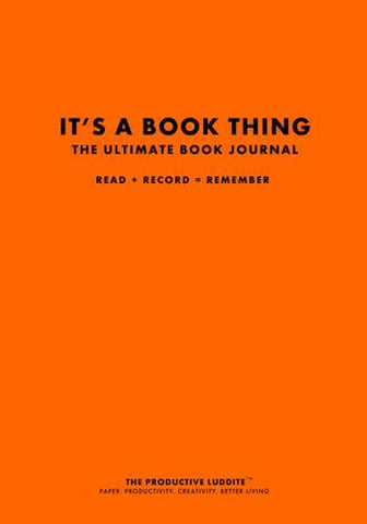 It's A Book Thing: The Ultimate Book Journal by Productive Luddite Notebooks (ProductiveLuddite.com)