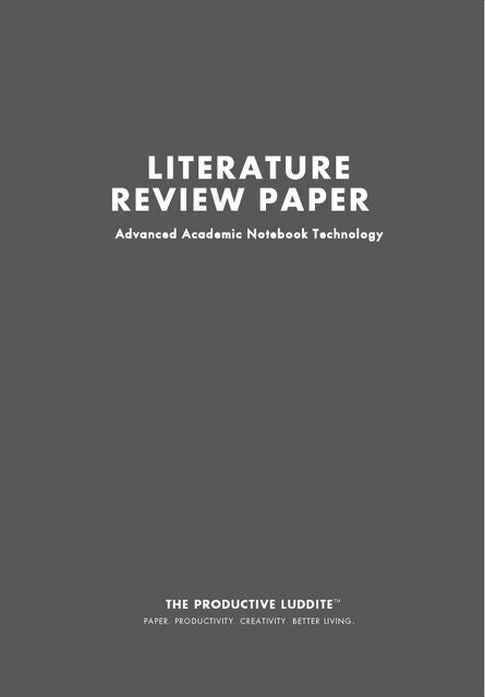 Discover Literature Review Paper By Productive Luddite Notebooks