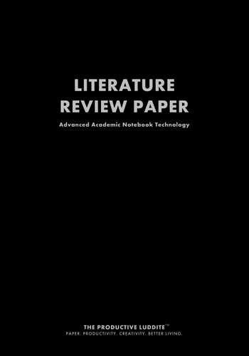 Literature Review Paper by Productive Luddite Notebooks (ProductiveLuddite.com)