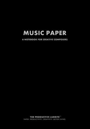 Music Paper by Productive Luddite Notebooks (ProductiveLuddite.com)