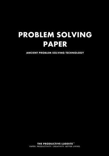 Problem Solving Paper by Productive Luddite Notebooks (ProductiveLuddite.com)