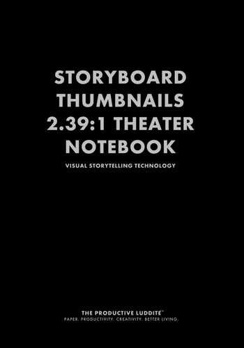 Storyboard Thumbnails 2.39:1 Theater Notebook by Productive Luddite Notebooks (ProductiveLuddite.com)