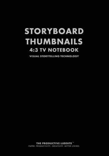Storyboard Thumbnails 4:3 TV Notebook by Productive Luddite Notebooks (ProductiveLuddite.com)