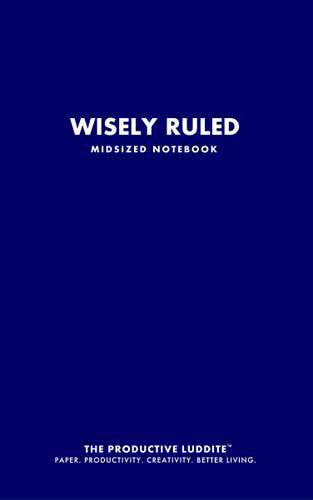 Wisely Ruled Midsized Notebook by Productive Luddite Notebooks (ProductiveLuddite.com)