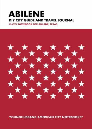 Abilene DIY City Guide and Travel Journal by Younghusband American City Notebooks (ProductiveLuddite.com)