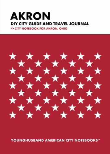 Akron DIY City Guide and Travel Journal by Younghusband American City Notebooks (ProductiveLuddite.com)