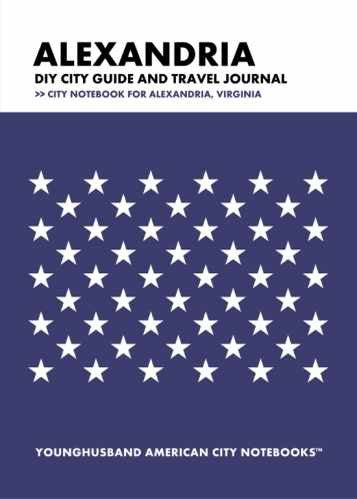 Alexandria DIY City Guide and Travel Journal by Younghusband American City Notebooks (ProductiveLuddite.com)
