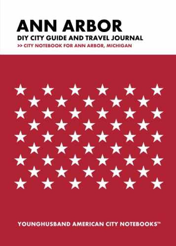 Ann Arbor DIY City Guide and Travel Journal by Younghusband American City Notebooks (ProductiveLuddite.com)