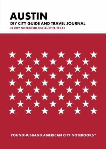 Austin DIY City Guide and Travel Journal by Younghusband American City Notebooks (ProductiveLuddite.com)
