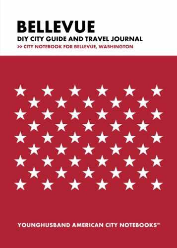 Bellevue DIY City Guide and Travel Journal by Younghusband American City Notebooks (ProductiveLuddite.com)