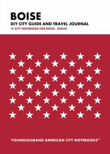 Boise  DIY City Guide and Travel Journal by Younghusband American City Notebooks (ProductiveLuddite.com)