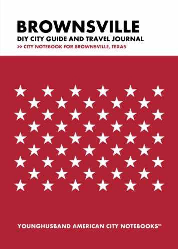 Brownsville DIY City Guide and Travel Journal by Younghusband American City Notebooks (ProductiveLuddite.com)