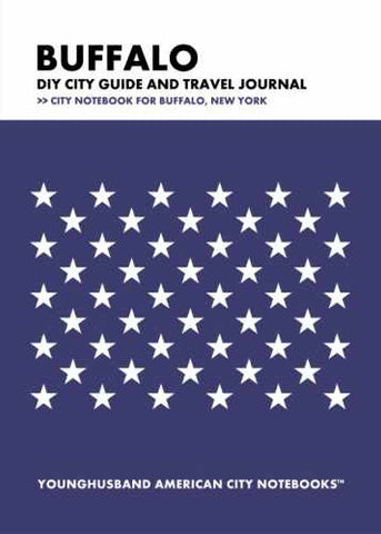 Buffalo DIY City Guide and Travel Journal by Younghusband American City Notebooks (ProductiveLuddite.com)