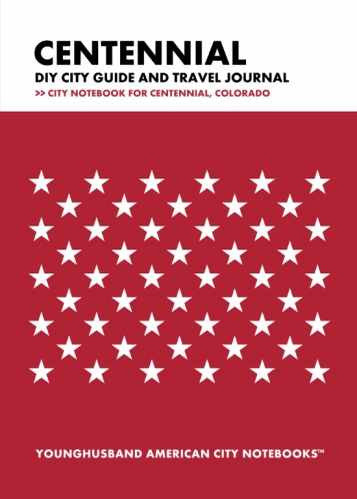 Centennial DIY City Guide and Travel Journal by Younghusband American City Notebooks (ProductiveLuddite.com)