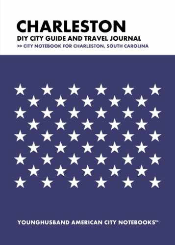 Charleston DIY City Guide and Travel Journal by Younghusband American City Notebooks (ProductiveLuddite.com)