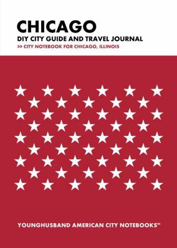 Chicago DIY City Guide and Travel Journal by Younghusband American City Notebooks (ProductiveLuddite.com)