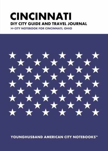 Cincinnati DIY City Guide and Travel Journal by Younghusband American City Notebooks (ProductiveLuddite.com)
