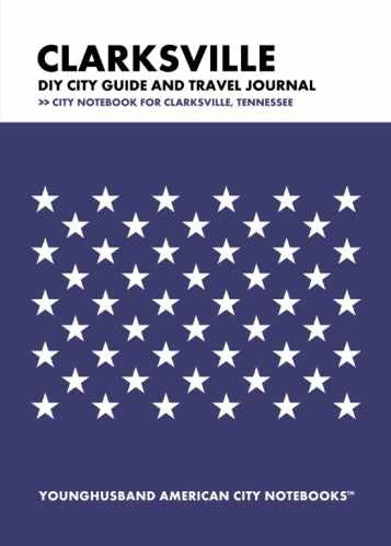 Clarksville DIY City Guide and Travel Journal by Younghusband American City Notebooks (ProductiveLuddite.com)
