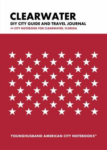 Clearwater DIY City Guide and Travel Journal by Younghusband American City Notebooks (ProductiveLuddite.com)