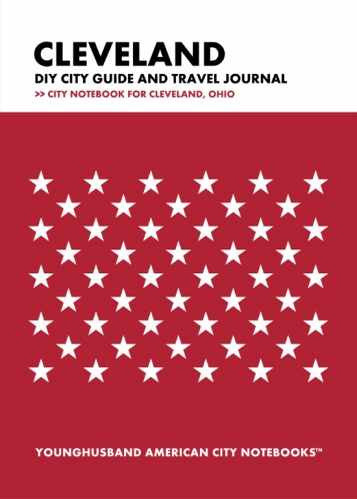 Cleveland DIY City Guide and Travel Journal by Younghusband American City Notebooks (ProductiveLuddite.com)