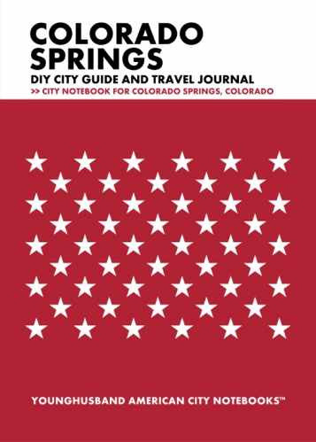 Colorado Springs DIY City Guide and Travel Journal by Younghusband American City Notebooks (ProductiveLuddite.com)