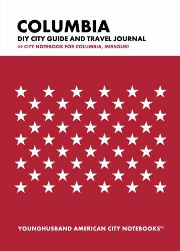 Columbia DIY City Guide and Travel Journal by Younghusband American City Notebooks (ProductiveLuddite.com)