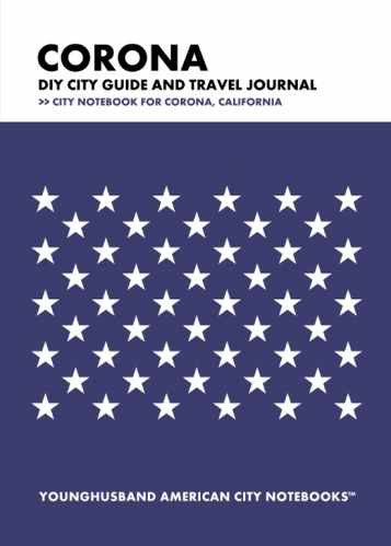 Corona DIY City Guide and Travel Journal by Younghusband American City Notebooks (ProductiveLuddite.com)
