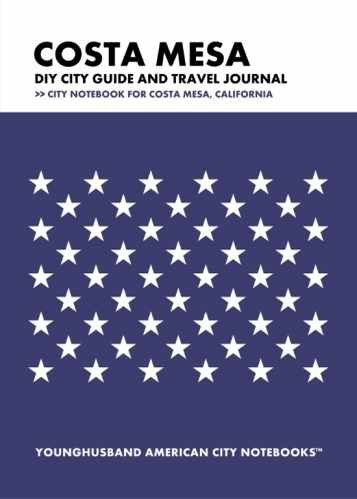 Costa Mesa DIY City Guide and Travel Journal by Younghusband American City Notebooks (ProductiveLuddite.com)