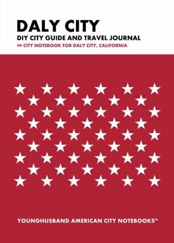 Daly City DIY City Guide and Travel Journal by Younghusband American City Notebooks (ProductiveLuddite.com)