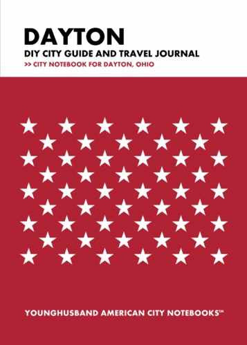 Dayton DIY City Guide and Travel Journal by Younghusband American City Notebooks (ProductiveLuddite.com)