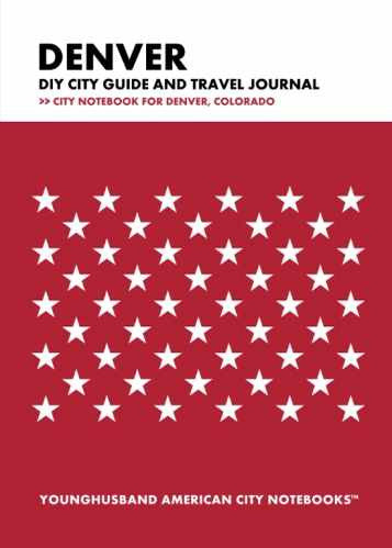 Denver DIY City Guide and Travel Journal by Younghusband American City Notebooks (ProductiveLuddite.com)