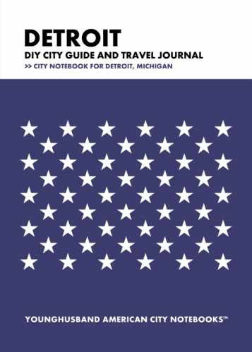 Detroit DIY City Guide and Travel Journal by Younghusband American City Notebooks (ProductiveLuddite.com)