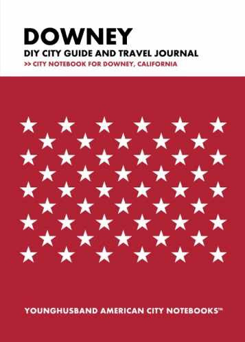 Downey DIY City Guide and Travel Journal by Younghusband American City Notebooks (ProductiveLuddite.com)