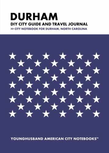 Durham DIY City Guide and Travel Journal by Younghusband American City Notebooks (ProductiveLuddite.com)