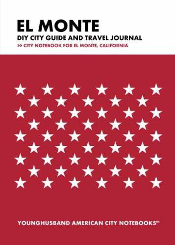 El Monte DIY City Guide and Travel Journal by Younghusband American City Notebooks (ProductiveLuddite.com)