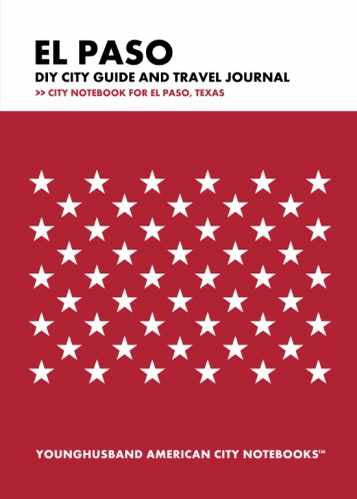 El Paso DIY City Guide and Travel Journal by Younghusband American City Notebooks (ProductiveLuddite.com)