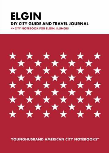 Elgin DIY City Guide and Travel Journal by Younghusband American City Notebooks (ProductiveLuddite.com)