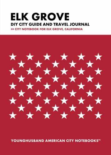 Elk Grove DIY City Guide and Travel Journal by Younghusband American City Notebooks (ProductiveLuddite.com)