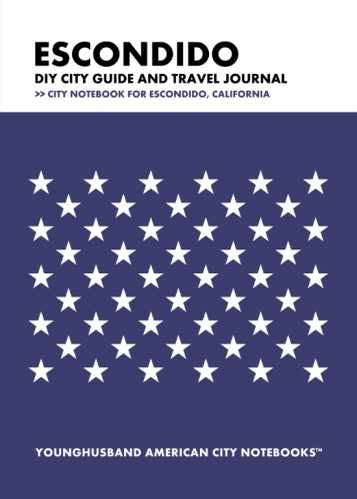 Escondido DIY City Guide and Travel Journal by Younghusband American City Notebooks (ProductiveLuddite.com)