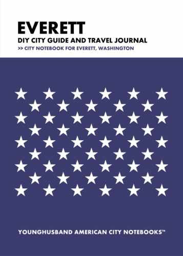 Everett DIY City Guide and Travel Journal by Younghusband American City Notebooks (ProductiveLuddite.com)