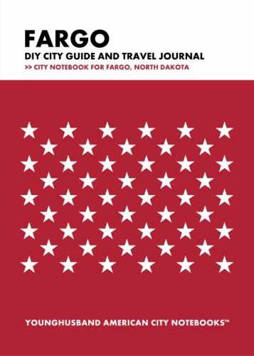 Fargo DIY City Guide and Travel Journal by Younghusband American City Notebooks (ProductiveLuddite.com)