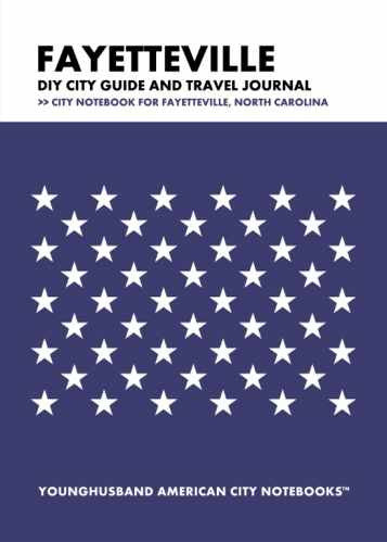 Fayetteville DIY City Guide and Travel Journal by Younghusband American City Notebooks (ProductiveLuddite.com)