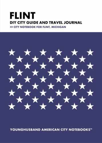 Flint DIY City Guide and Travel Journal by Younghusband American City Notebooks (ProductiveLuddite.com)