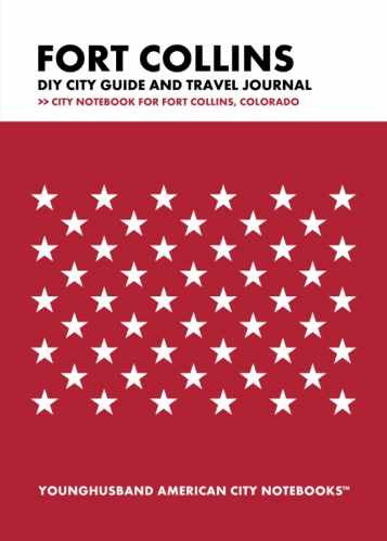 Fort Collins DIY City Guide and Travel Journal by Younghusband American City Notebooks (ProductiveLuddite.com)