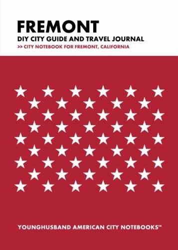 Fremont DIY City Guide and Travel Journal by Younghusband American City Notebooks (ProductiveLuddite.com)