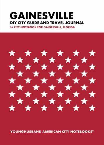 Gainesville DIY City Guide and Travel Journal by Younghusband American City Notebooks (ProductiveLuddite.com)