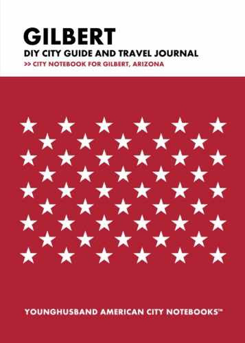 Gilbert DIY City Guide and Travel Journal by Younghusband American City Notebooks (ProductiveLuddite.com)