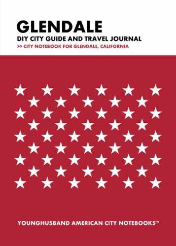 Glendale DIY City Guide and Travel Journal by Younghusband American City Notebooks (ProductiveLuddite.com)