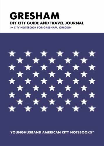 Gresham DIY City Guide and Travel Journal by Younghusband American City Notebooks (ProductiveLuddite.com)