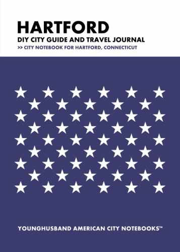Hartford DIY City Guide and Travel Journal by Younghusband American City Notebooks (ProductiveLuddite.com)